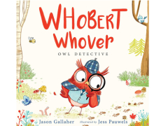 Whobert Whover, Owl Detective.